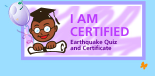 Earthquake Quiz and Certificate